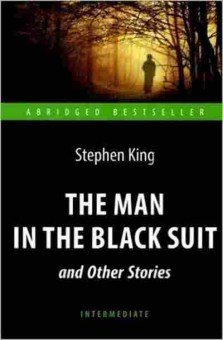 Книга AbridgedBestseller King S. The Man in the Black Suit, б-8919, Баград.рф