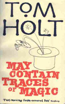 Книга Holt T. May Contain traces of Magic, 11-4972, Баград.рф