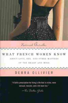 Книга Ollivier D. What french women know, 35-9, Баград.рф