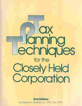 Книга Tax Planning Techniques for the Closely Held Corporation, 27-22, Баград.рф